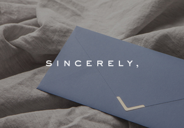 SINCERELY
